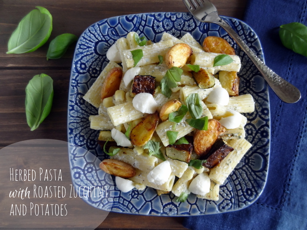 herbed pasta with roasted zucchini and potatoes